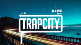 NEFFEX - Blow Up (Lyrics)