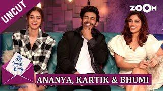 Kartik Aaryan, Ananya Panday and Bhumi Pednekar | By Invite Only | Episode 45 | Pati Patni Aur Woh