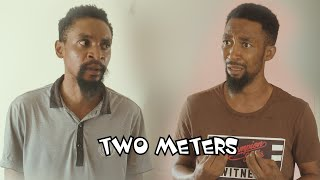 Download Yawa Comedy - TWO METERS (YAWA SKITS, Episode 36)