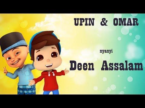 Shalawat Merdu Deen Assalam Versi Upin & Omar