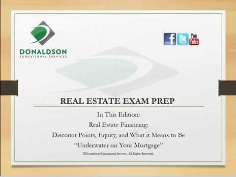 Real Estate Exam Prep: Real Estate Financing (Discount Points and Equity)