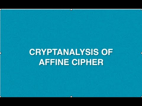 Cryptanalysis Of Affine Cipher With Example | Part 1 | Known Plaintext Attack