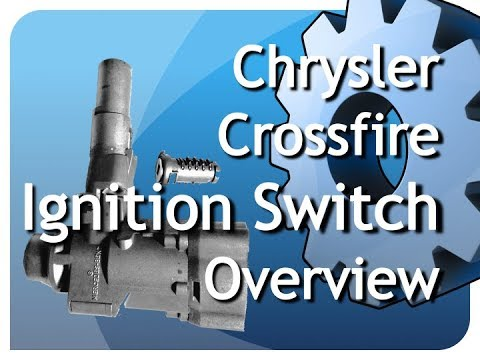 Chrysler Crossfire Ignition Switch Discussion