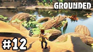 Grounded[Thai] #12 ปั๊มความรู้กับสำรวจอีกฝั่งของแม่น้ำ