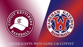Gatemen Baseball Network Highlights: Wareham Gatemen @ Cotuit Kettleers WDS Game 2 (8/6/18)