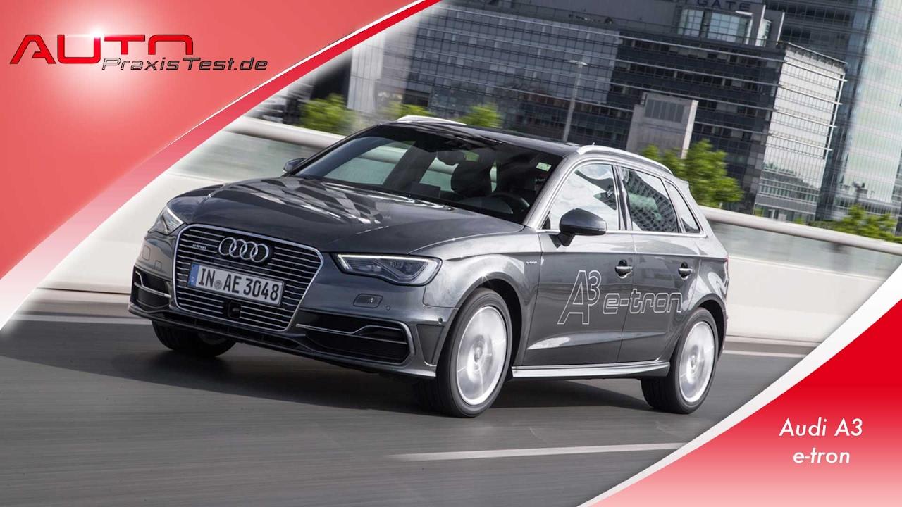 Der Audi A3 Sportback E Tron Im Alltagstest Autopraxistest De