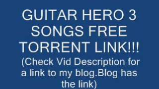 GUITAR HERO 3 SONGS MP3 FREE TORRENT DOWNLOAD!