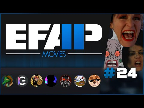 EFAP Movies #24: