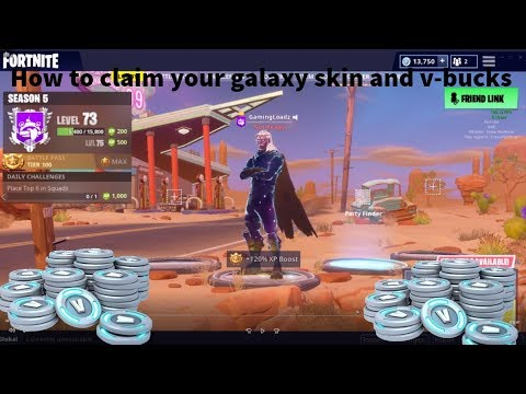 How To Claim Your Galaxy Skin And V Bucks On Fortnite