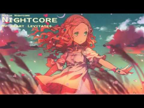 Nightcore - My Heart Levitates