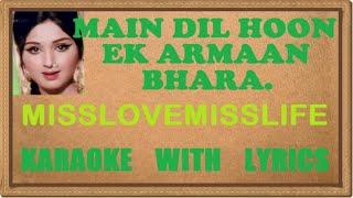main dil hoon ek armaan bhara missluvmisslife hindi karaoke