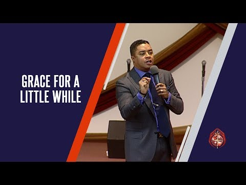 Grace for a Little While  |  Bishop McClendon