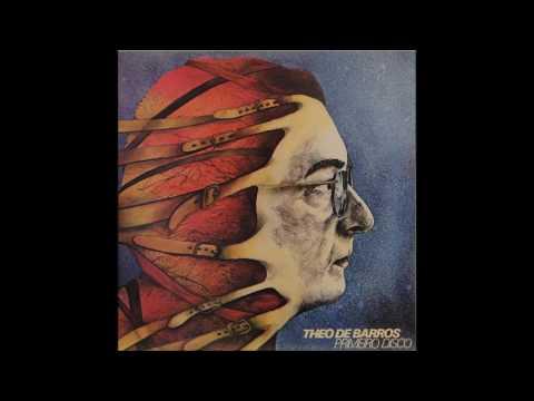 Theo de Barros - Primeiro Disco (1980) - Completo/Full Album