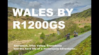 Wales by R1200GS - Touratech Travel Weekend and the Welsh Mountains and Valleys