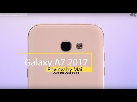 វីដេអូ Review បង្ហាញពី Galaxy A7 2017 ដោយ MAi (4K)