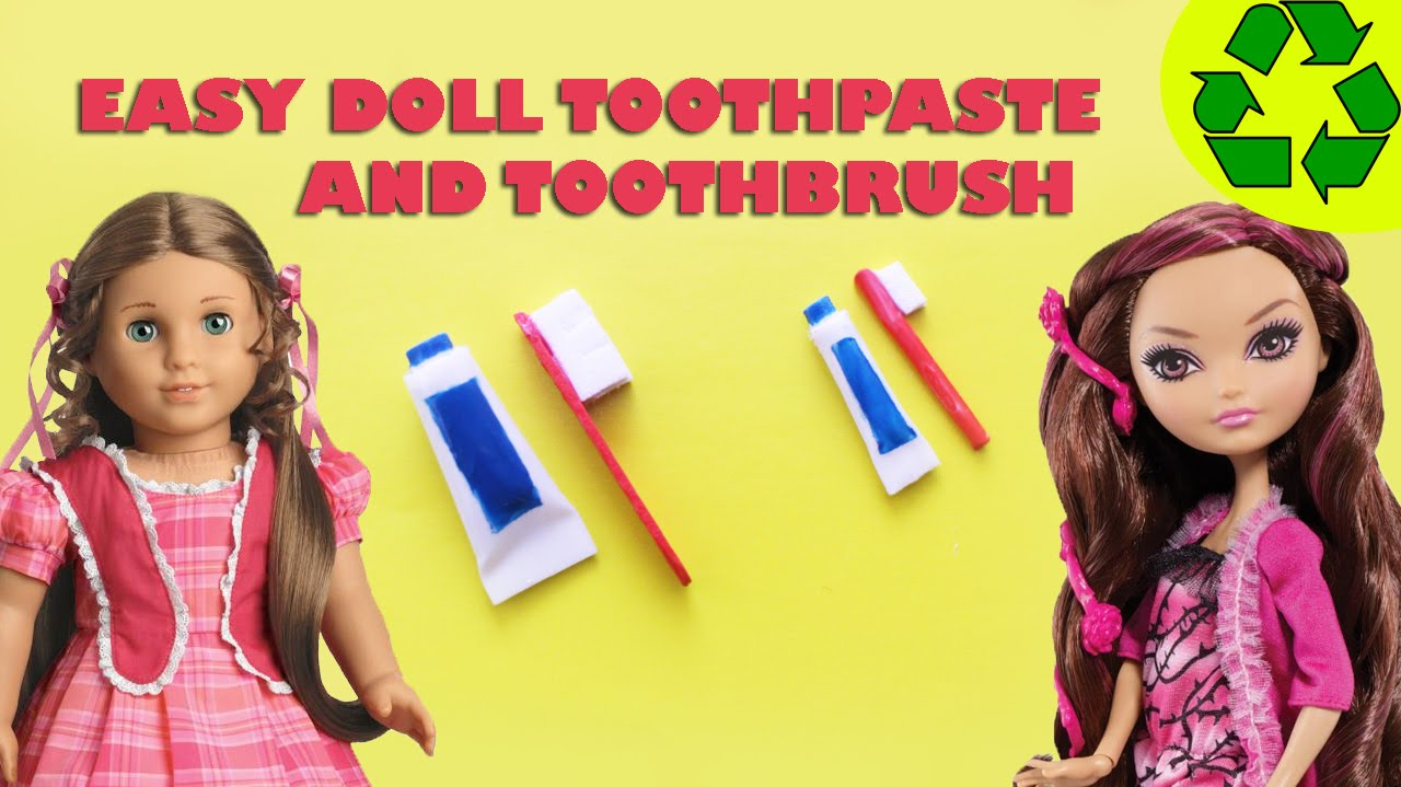 How to make a doll toothbrush and toothpaste easy doll for Easy american girl doll crafts