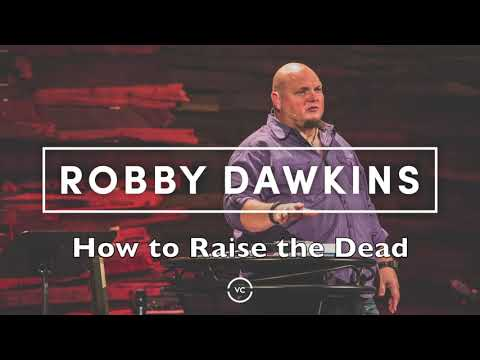 How to Raise the Dead with Robby Dawkins (Powerful Testimony) SOZO Ep0001