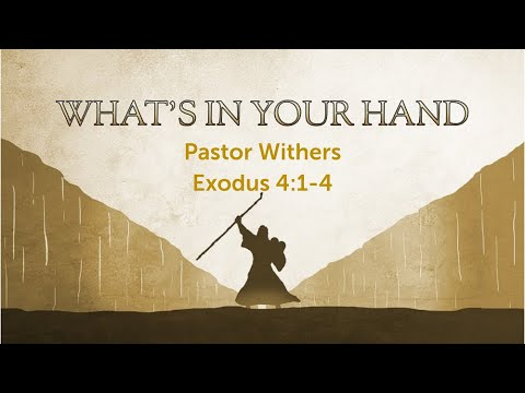 What's in Your Hand (6/20/2021)