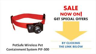 Best Petsafe Wireless Fence For Sale -- Petsafe Wireless Pet Containment System Pif 300 Reviews