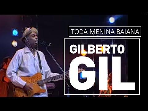 Gilberto Gil - Toda menina baiana - DVD São João Vivo! (2001)