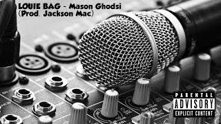 Louie Bag - Mason G (Prod. Jackson Mac)