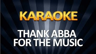 Thank Abba For the Music KARAOKE