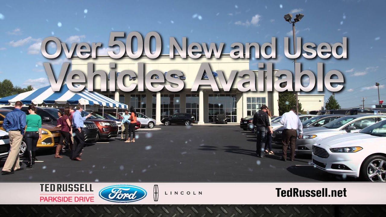 Why buy from ted russell ford lincoln on parkside drive