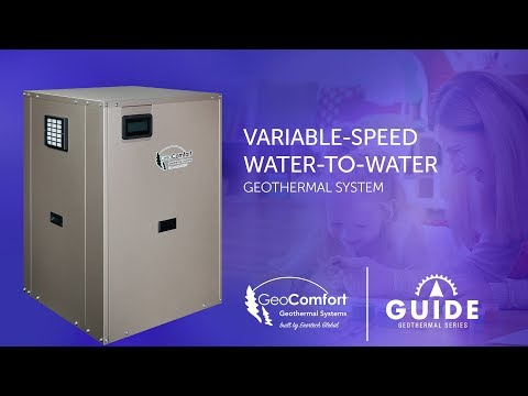 GeoComfort Variable-Speed Water-to-Water Geothermal Heating, Cooling, and Hot Water System
