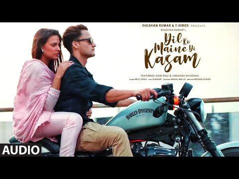 Dil Ko Maine Di Kasam Full Audio   Amaal M Ft.Arijit S,Kumaar   Asim R,Himanshi K  Bhushan Kumar