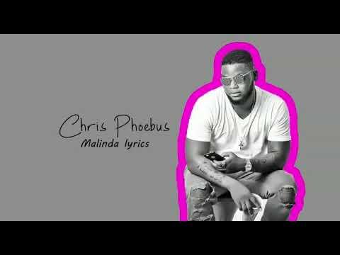 Chris Phoebus x Kesse - Malinda ( Lyrics Video)