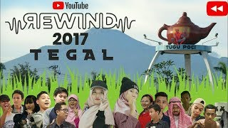 YouTube Rewind INDONESIA 2017 | TEGAL - Home Coming