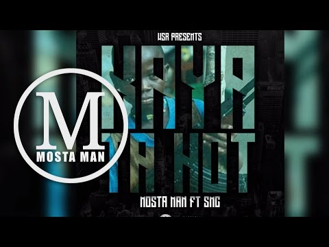 Mosta Man - Kaya Ta Hot Feat. SMC