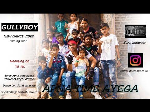 Apna Time Ayega   Gullyboy   Ranveer Singh   DIVINE & DUB SHARMA   Dance By Suraj Beatpopper