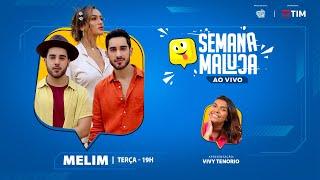 MELIM #AoVivo (Semana Maluca) @FM O DIA