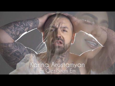 Karina Arustamyan - Es Qez Sirum Em (2020)