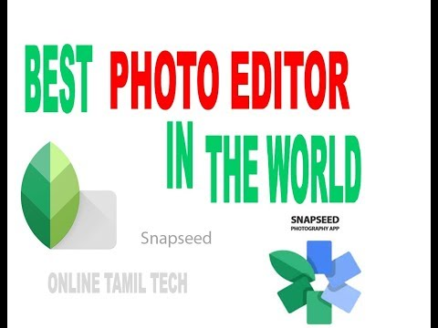 BEST PHOTO EDITOR APP ( Snapseed ) TAMIL