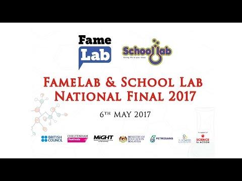 FameLab Malaysia Live Stream : FameLab & School Lab National Final 2017