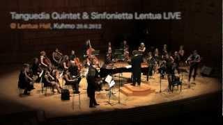 Tanguedia Quintet & Sinfonietta Lentua: Concierto Para Quinteto (Piazzolla/orch. Sandås)