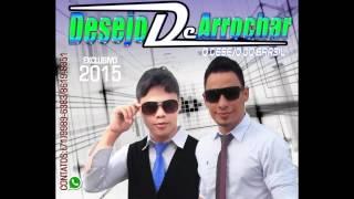DESEJO DE ARROCHAR COMPLETO 2015