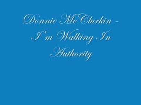 donnie-mcclurkin-im-walking-in-authority-candymanmagic