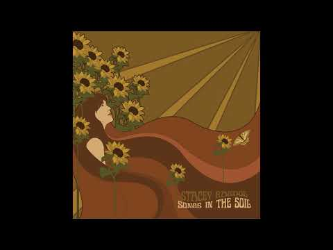 """Songs in the Soil"" by Stacey Randol"