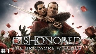 Dishonored: The Brigmore Witches #1 - Prison