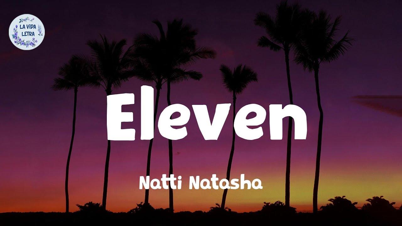Natti Natasha - Eleven (Letra/Lyrics)