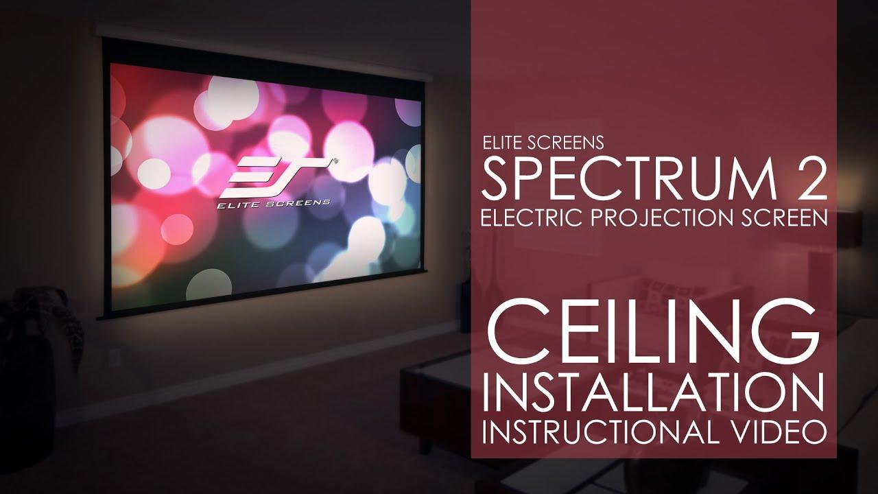 elite screens spectrum2 series ceiling installation elite screens spectrum2 series ceiling installation
