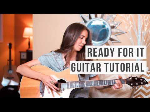 Ready For It - Taylor Swift // Guitar Tutorial