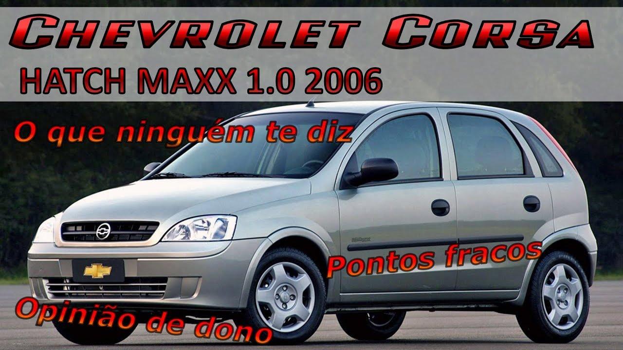 Pontos Negativos Chevrolet Corsa Hatch Maxx 1 0 2006 O Que