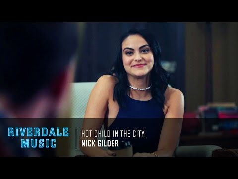 Nick Gilder - Hot Child In the City | Riverdale 1x03 Music [HD]