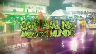 Chamada do Carnaval 2014 - TV Equinócio / Record Amapá