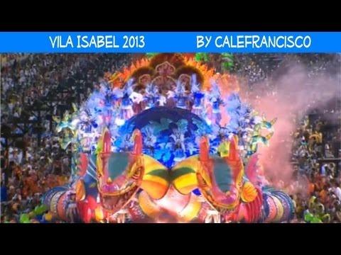 Vila Isabel 2013 - A Vila Canta o Brasil Celeiro do Mundo... by Calefrancisco