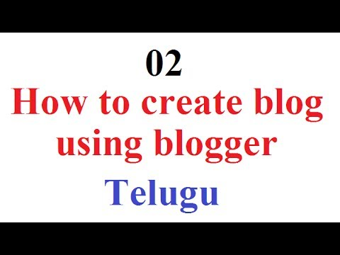 How to create blog using blogger - How to Start a Blog